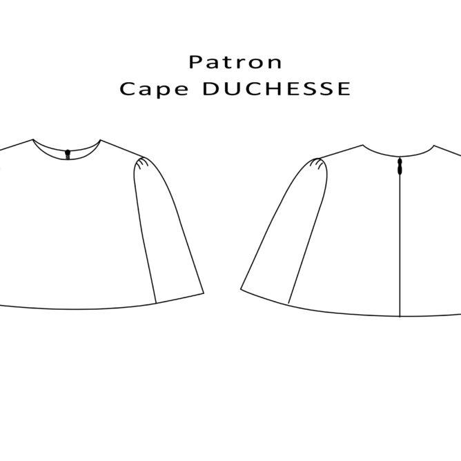 Patron Cape Duchesse DIY